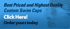 Best Priced and Highest Quality Custom Swim Caps Click Here! Order yours today